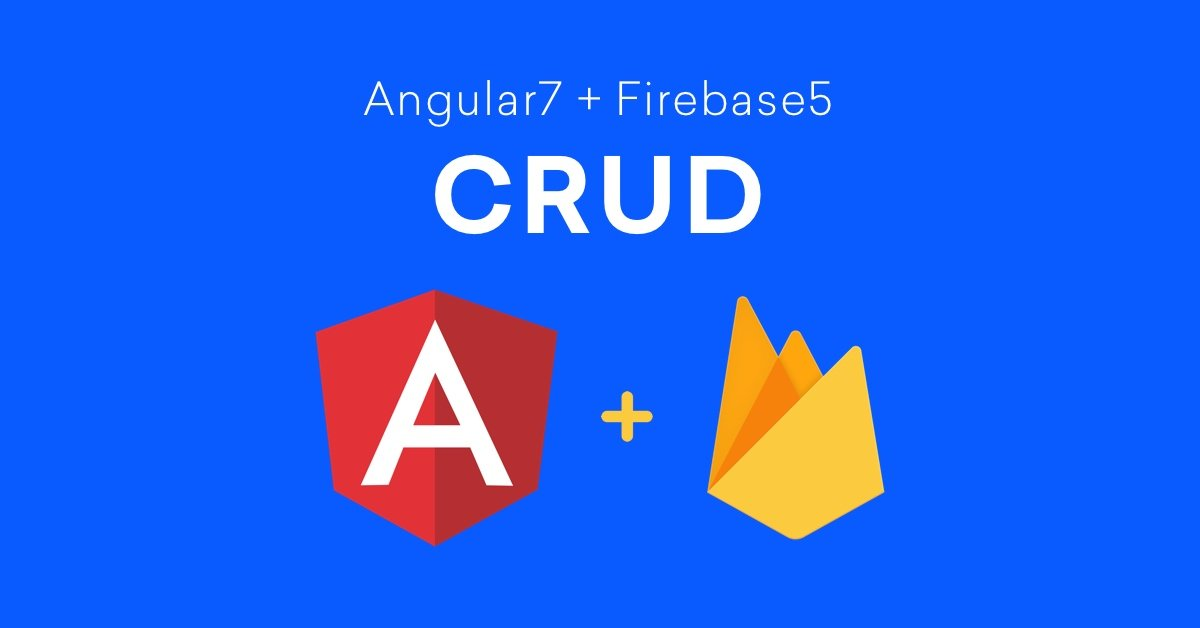 Angular 7 Firebase CRUD Operations