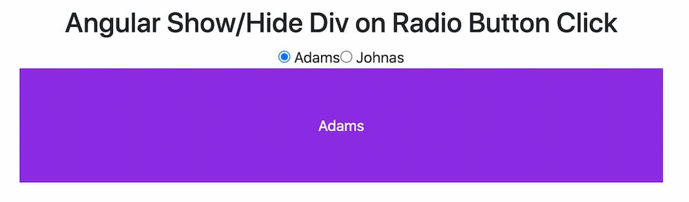 How to Show Hide Div on Radio Button Click in Angular